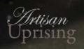 Artisan Uprising